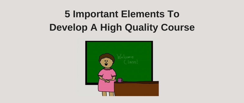 develop high quality course