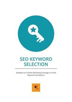 the-definitive-guide-to-seo-keyword-selection