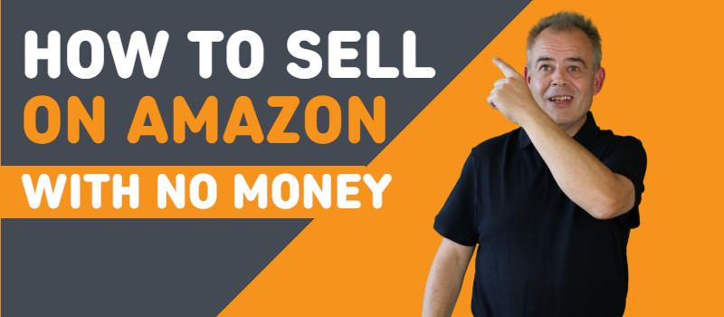 how to sell on amazon with no money